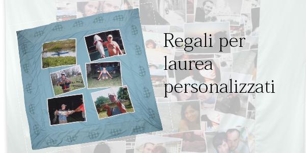 Idee regalo e regali per laurea personalizzati con le foto for Regali per venticinquesimo
